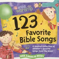 123 Favorite Bible Songs — Wee Worship