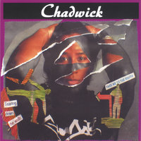 Tearing Down The Walls / Take Me To The South — Chadwick