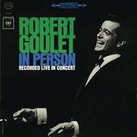 In Person — Robert Goulet