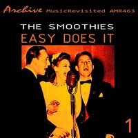 Easy Does It (Part 1) — The Smoothies