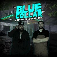 Blue Collar EP (Produced by Sean One) — Fortunato