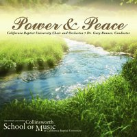 Power & Peace — CBU Choir and Orchestra