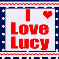 I Love Lucy — Greatest Soundtracks Ever
