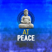 At Peace — Peaceful Music