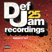 Def Jam 25, Vol. 21 - Sweat It Out — сборник