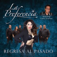 Regresa al Pasado — La Preferencia