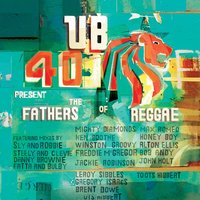 UB40 Present The Fathers Of Reggae — UB40