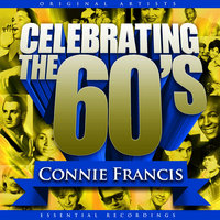 Celebrating the 60's: Connie Francis — Connie Francis