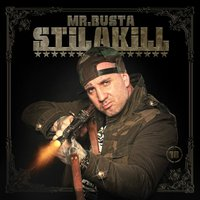 Stilakill — MR.BUSTA