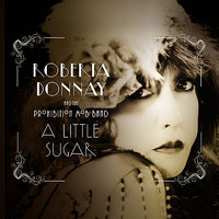 A Little Sugar — Roberta Donnay & the Prohibition Mob Band, Roberta Donnay, The Prohibition Mob Band
