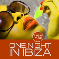 One Night in Ibiza, Vol. 2 — сборник