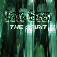The Spirit — Dave Green