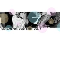 German Pop, Don't Stop, Vol. 1 — сборник