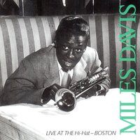 Live at the Hi-Hat — Miles Davis, Джордж Гершвин