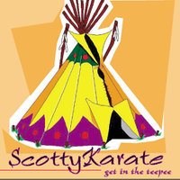 Get in the Teepee — Scotty Karate