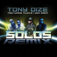 Solos — Don Omar, Tony Dize, Plan B