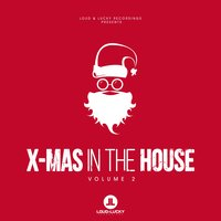 X-Mas in the House, Vol. 2 — сборник