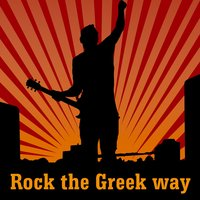Rock The Greek Way — сборник