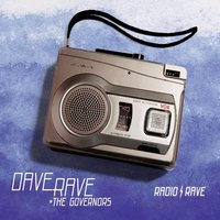 Radio Rave — Dave Rave & the Governors