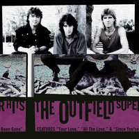Super Hits — The Outfield