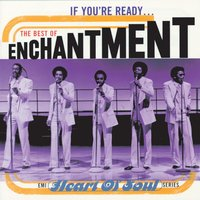 If You're Ready...The Best Of Enchantment — Enchantment