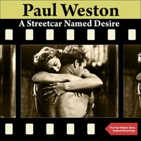 A Streetcar Named Desire — Paul Weston