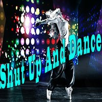 Shut Up and Dance — сборник