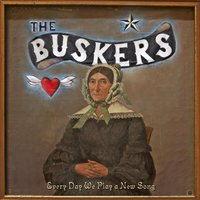 Every Day We Play a New Song — The Buskers
