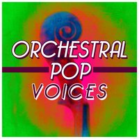 Orchestral Pop Voices — сборник