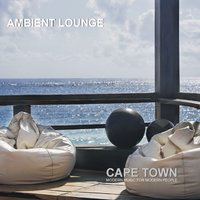 Ambient Lounge Cape Town — сборник