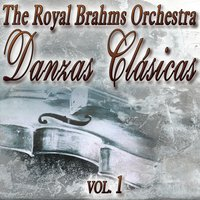 Danzas Clasicas — The Royal Brahms Orchestra