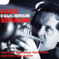 Equilibrium — Chris Potter, Alex Sipiagin, David Kikoski, Gene Jackson, Scott Colley, Davod Binney