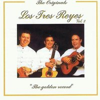 The Golden Record Vol. 2 — Los Tres Reyes