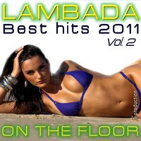 Lambada On the Floor Best Hits, Vol. 2 — Latin Band, Sagrario