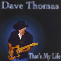 That's My Life — Dave Thomas