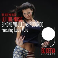 Let the Music — Lady Vale, Simone Vitullo, Redondo