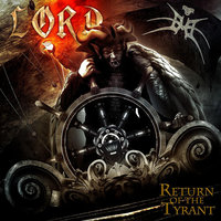 Return of the Tyrant — Lord