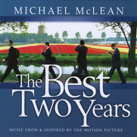 The Best Two Years — Michael McLean