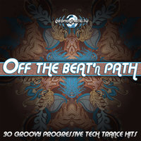 Off the Beat'n Path (30 Groovy Progressive Tech Trance Hits) — Smoke Sign