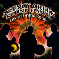 Agency Creek Round Dance Live at Grand Ronde — сборник