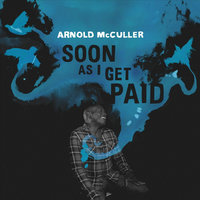 Soon As I Get Paid — Arnold McCuller