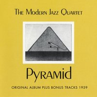 Pyramid — Modern Jazz Quartet