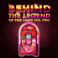 Behind The Legend Of The 50's Vol 2 — сборник
