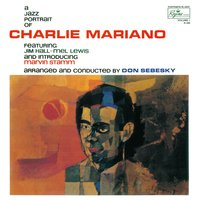 A Jazz Portrait of Charlie Mariano — Charlie Mariano
