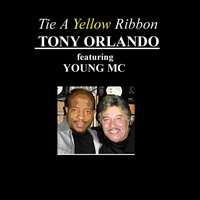 Tie A Yellow Ribbon 'Round The Ole Oak Tree — Young MC, Tony Orlando, Tony Orlando Feat. Young MC
