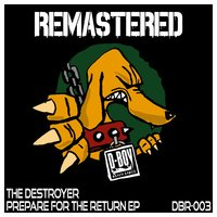 Prepare for the Return EP — The Destroyer