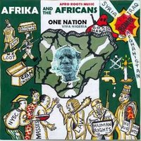 One Nation — Afrika and the Africans