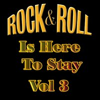 Rock & Roll Is Here to Stay, Vol. 3 — сборник