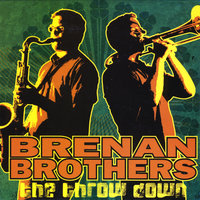 The Throw Down — The Brenan Brothers