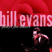 Plays For Lovers — Bill Evans